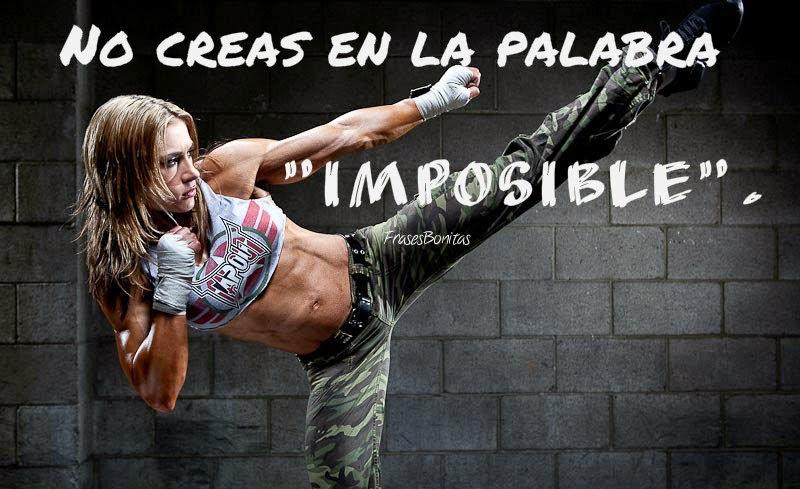 """No creas en la palabra """"imposible""""."""