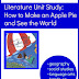 Literature Unit Study for How to Make an Apple Pie and See the World (31 Days of Literature Unit Ideas and Read Aloud Wednesday Link Up)