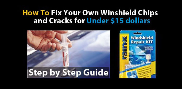 how to fix chips u0026 cracks in your windshield diy guide