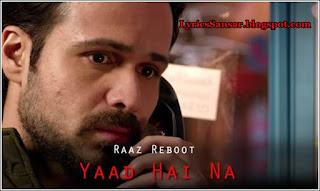 Yaad Hai Na - Raaz Reboot