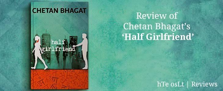 Chetan Bhagat New Book Half Girlfriend