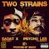 BigBob ft Psycho Les, Sadat X & LDontheCut - Two Strains @BigBobPattison  @psycho_les @SadatX @LDontheCut