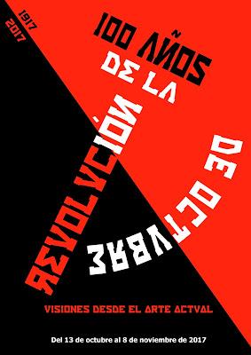 100 años de la revolución de octubre. visiones desde el arte actual. Emilio Gallego