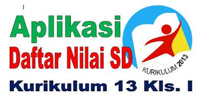 APLIKASI DAFTAR NILAI KURIKULUM 2013 SD/MI KELAS 1 SEMESTER 1 - REVISI 2017