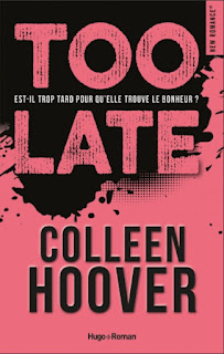 https://lacaverneauxlivresdelaety.blogspot.com/2018/09/too-late-de-colleen-hoover.html