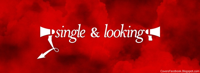 Single & Looking FB Covers ~ Full Hd Wall Pictures