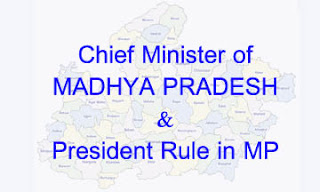 Chief minister of MP President Rule in Mp}
