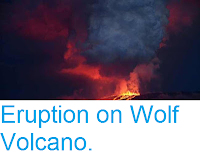 http://sciencythoughts.blogspot.co.uk/2015/05/eruption-on-wolf-volcano.html
