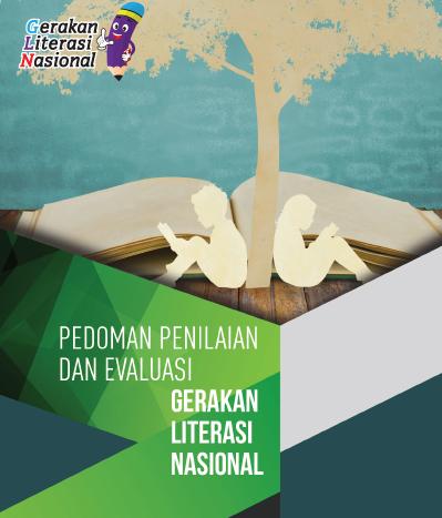 Pedoman Penilaian dan Evaluasi Gerakan Literasi Sekolah