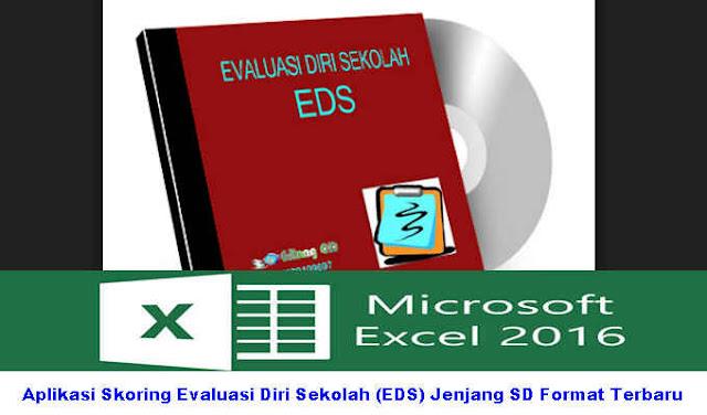 Download Aplikasi Skoring Evaluasi Diri Sekolah (EDS) Jenjang SD Format Terbaru