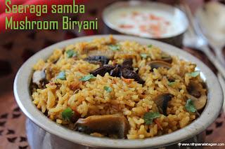 Mushroom Biryani with seeraga samba rice