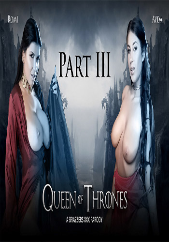 [18+] Brazzers Ayda Swinger and Romi Rain in Queen Of Thrones Part 3 HDRip