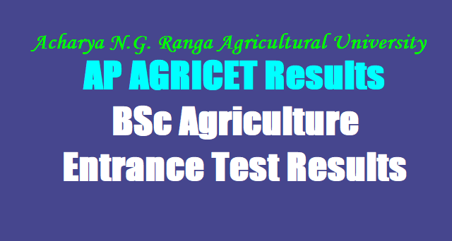 AP AGRICET 2019 Results,ANGRAU AGRICET Results,BSc Agriculture Entrance Test 2019 Results