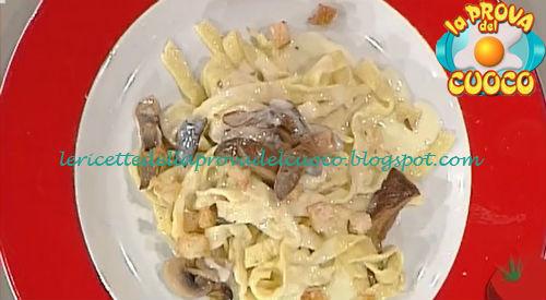 Tagliatelle funghi e fontina ricetta Ricchebono da Prova del Cuoco
