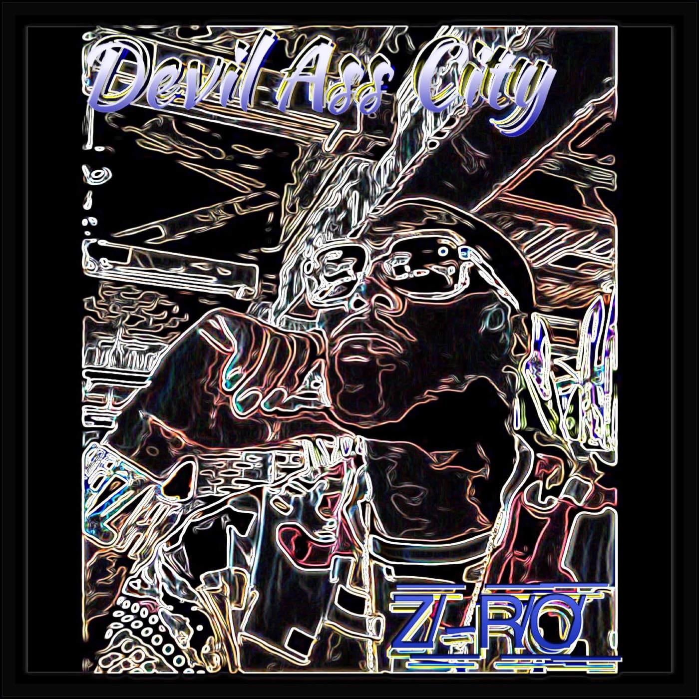 Z-Ro - Devil Ass City - Single Cover