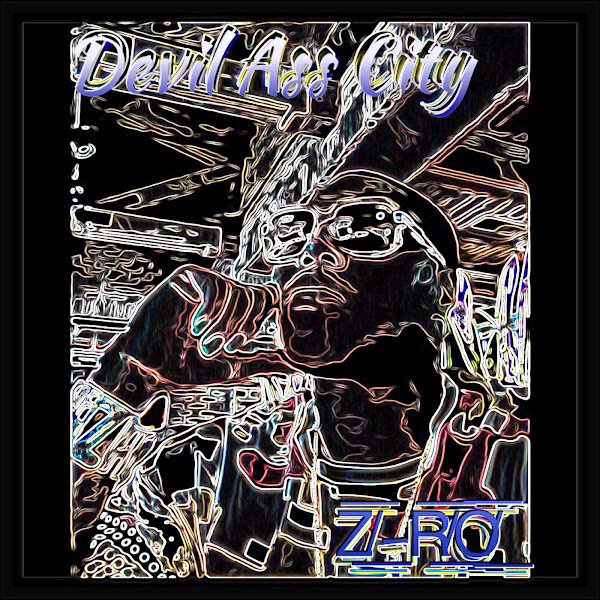 Z-Ro - Devil Ass City - Single Cover