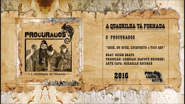"""O coletivo Procurados lança o album a """"Quadrilha ta Formada"""", ouça no Youtube."""