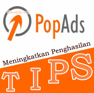6 Tips Untuk Meningkatkan Penghasilan di PopAds