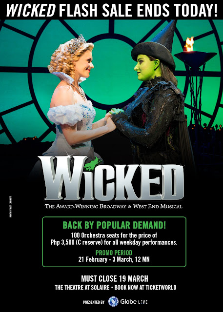 FTW! Blog, www.zhequia.com, #ftwblog, WICKED, #Ticketworld, #GlobeLive, GlobeLive, Solaire, Ticketworld, musicals