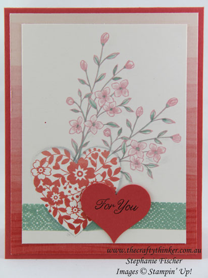 Bloomin' Heart, Touches of Texture, Mothers' Day card, Ombre, #thecraftythinker, Stampin Up Australia Demonstrator, Stephanie Fischer, Sydney NSW