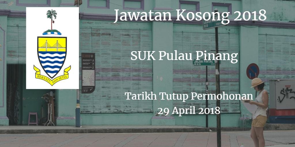 Jawatan Kosong SUK Pulau Pinang 29 April 2018