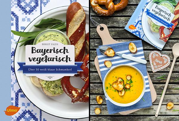 Bayerisch vegetarisch von Birgit Fazis und Rezept für Kürbiscremesuppe mit Brezen-Croûtons