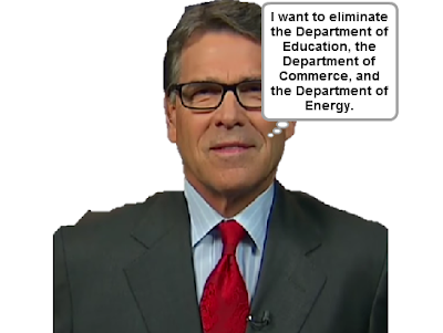 The Wonderful 1237 Rick Perry eliminate the Department of Education Commerce Energy thought bubble