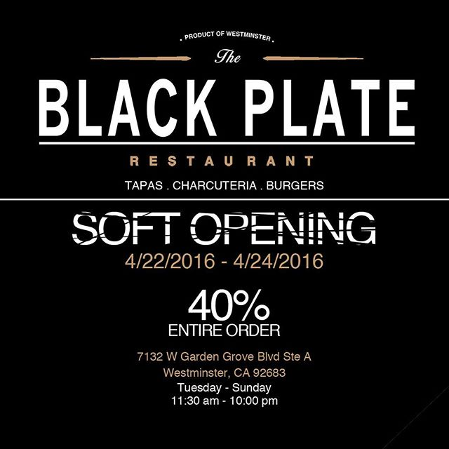 NEW RESTAURANT: THE BLACK PLATE OFFERS 40% OFF ENTIRE ORDER THIS WEEKEND APRIL 22-24 - WESTMINSTER