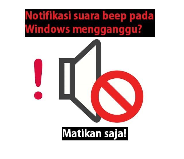 Cara mematikan notifikasi suara pada Windows 1