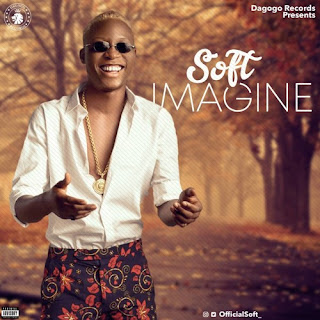 "Download Music: Soft ""IMAGINE"" PROD BY BlaiseBeat  @Officialsoft_"