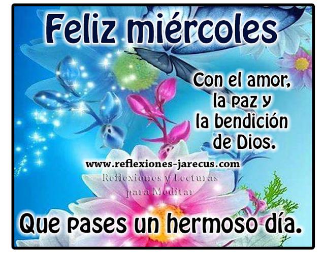 Feliz miércoles✅con el amor la paz y le bendición de Dios, que pases un hermoso día.