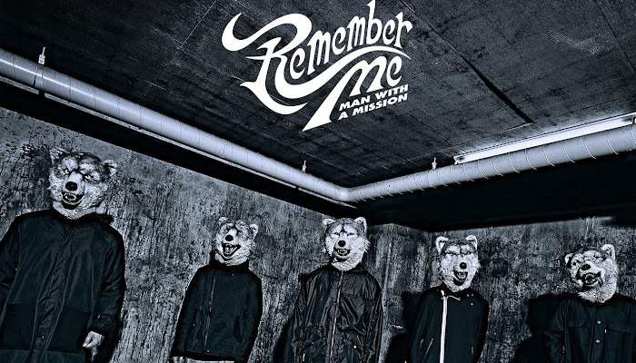 [Download] MAN WITH A MISSION – Remember Me (Single)