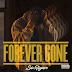 New Music: Sixfigure - Forever Gone | @_sixfigure_