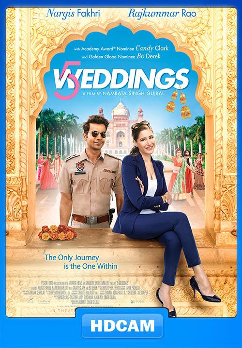 5 Weddings 2018 Hindi 720p PreDVDRip | 480p 300MB | 100MB HEVC Poster