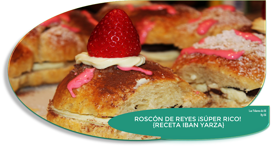 ROSCÓN DE REYES ¡BUENÍSIMO! {IBAN YARZA}
