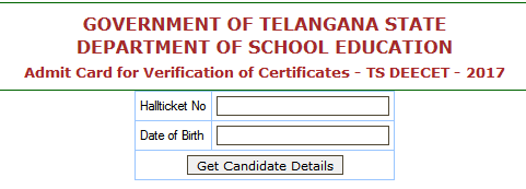 TS DEECET 2017 Certificates verification Dates –Web Options Entry Admit Cards