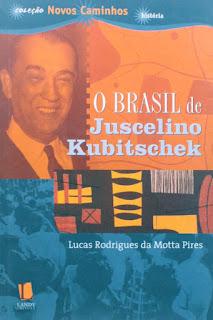 livro O Brasil de Juscelino Kubitschek