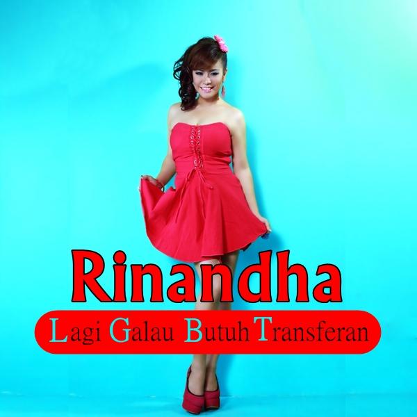 Lirik Lagu Rinandha - LGBT (Lagi Galau Butuh Transferan)