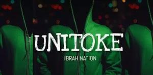 Download Audio | Ibrah Nation - Unitoke