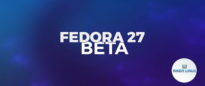 CHEGOU O FEDORA 27 BETA