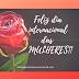 Dia internacional da mulher - linda mensagem