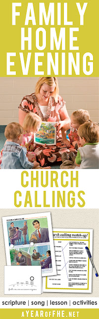 A Year of FHE // a Family Home Evenming lesson all about church callings.  Why we have them, how callings get extended, and how to sustain our leaders.  Includes scripture, song, lesson, and fun activities for younger kids, older kids, and teens!