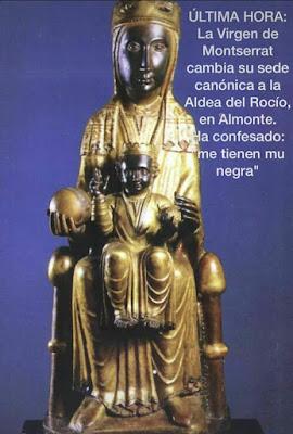La vírgen de Monserrat ha trasladat la sede canónica al Rocío, Almonte, Huelva, me tenen mol negra