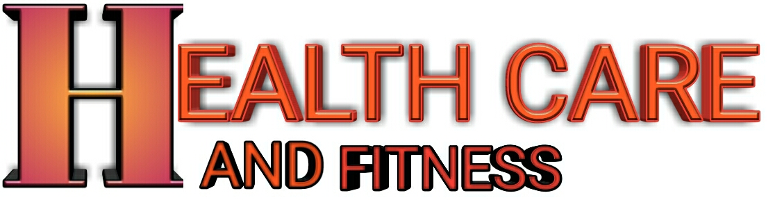 Health Care and Fitness Tips
