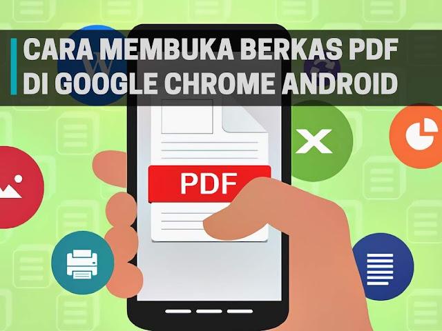 Cara Membuka File PDF di Google Chrome Android Tutorial Membuka File PDF di Google Chrome Android
