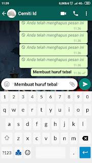 Cara membuat Tulisan Tebal ( Bold ) pada Chat Whatsapp