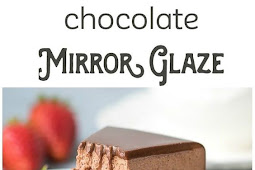 Chocolate Mirror Glaze