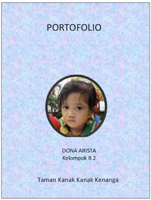 Contoh Buku Catatan Portofolio PAUD Dalam Penilaian Evaluasi PAUD. Cara Memasukkan data ke Portofolio Anak PAUD