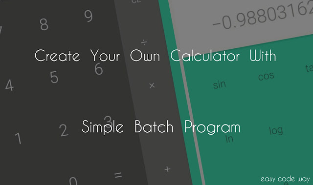 Create Calculator With Batch Program