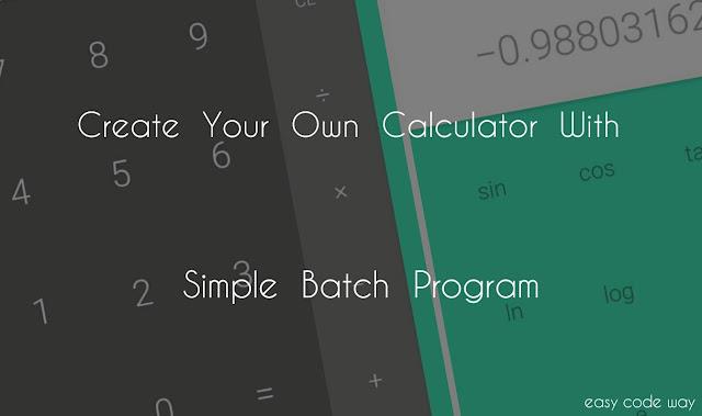 Create Calculator With Batch Program